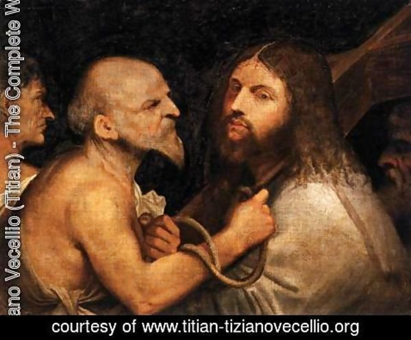 Tiziano Vecellio (Titian) - Christ Carrying the Cross 3